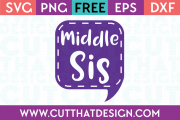 Free SVG Files Middle Sis Speech Bubble