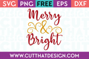 Free SVG Files Merry and Bright