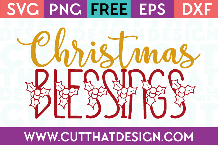 Free SVG Files Christmas Blessings
