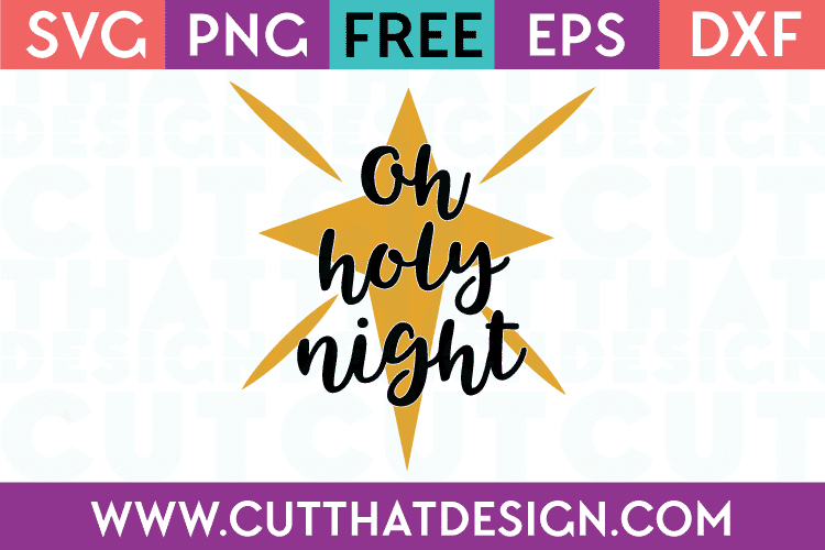 Free SVG Files Oh Holy Night Star Quote