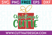 Free SVG Files Christmas Cutie Phrase Design