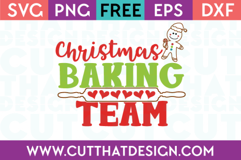 Free SVG Files Christmas Baking Team