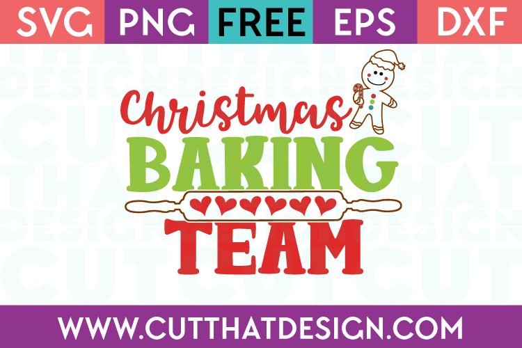 Free SVG Files Christmas Baking Team