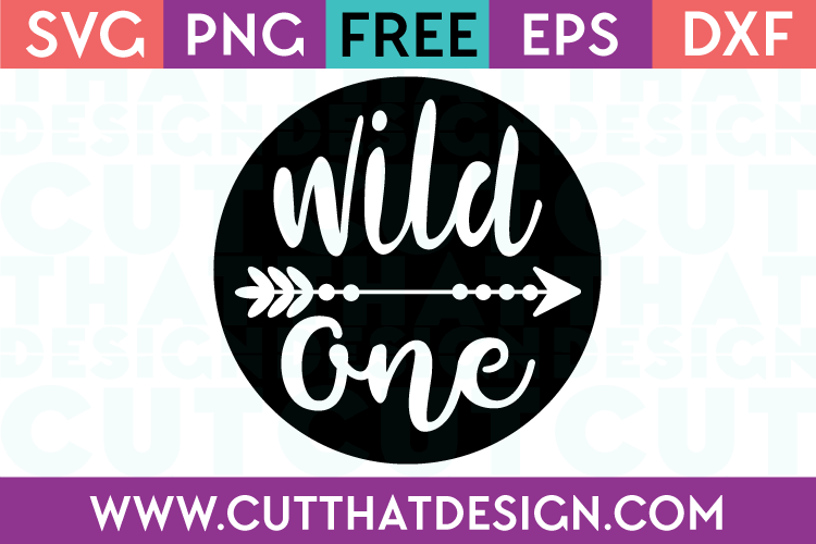 Free SVG Files Wild one Phrase with Arrow Designs