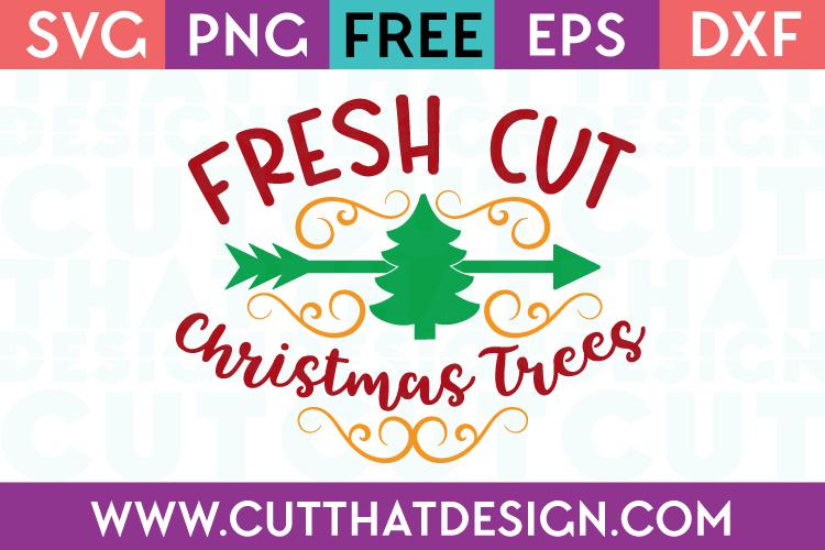 Free SVG Files Fresh Cut Christmas Tree