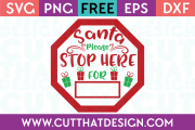Free SVG Files Santa Stop Here