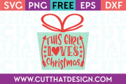 Free SVG Files This Girl Loves Christmas