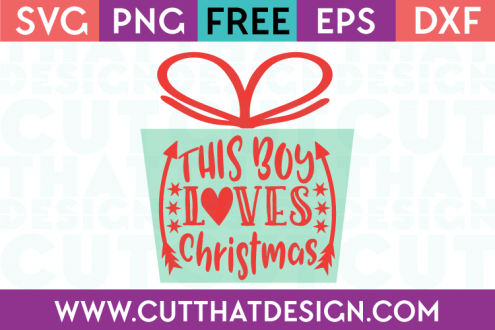 Free SVG Files This Boy Loves Christmas