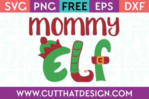 Free SVG Files Christmas Mommy Elf