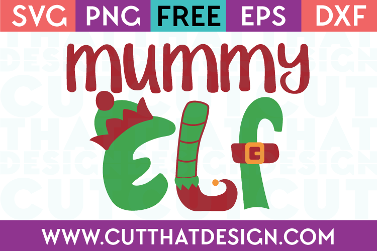 Free SVG Files Christmas Mummy Elf