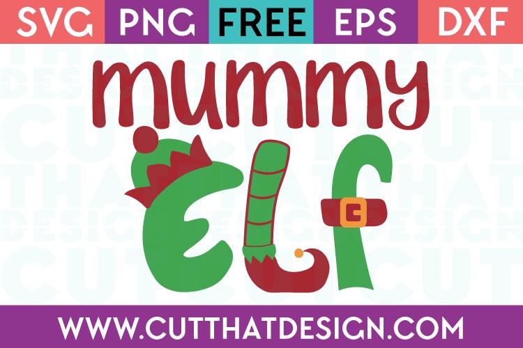 Free SVG Files Christmas Mummy Elf