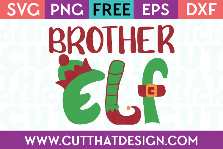 Free SVG Files Christmas Brother Elf
