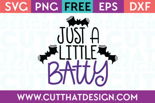 Free SVG Files Halloween Just a Little Batty