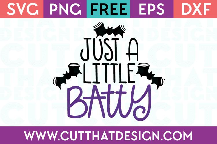 Free SVG Files Halloween Just a Little Batty