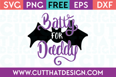 Free SVG Files Halloween Batty for Daddy