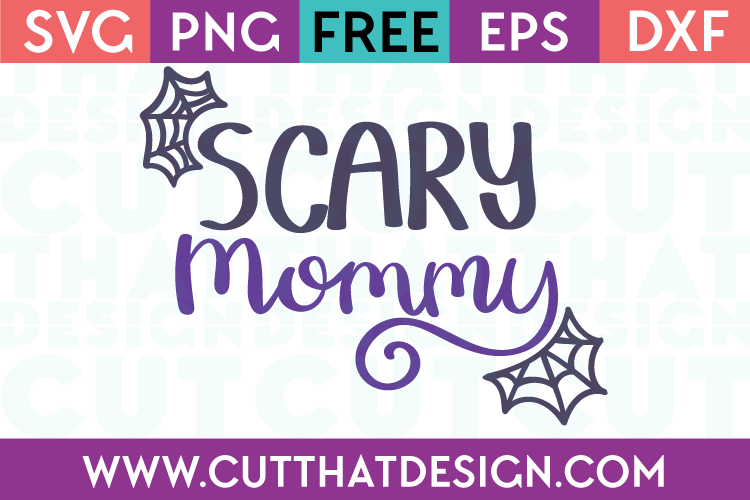 Free SVG Files Halloween Scary Mommy