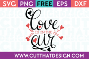 Free SVG Files Love is in the Air