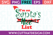 Free SVG Files Christmas I'm on Santa's Naughty Nice List