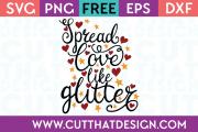 Free SVG Files Spread Love like Glitter