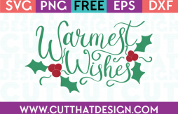 Free SVG Files Warmest Wishes