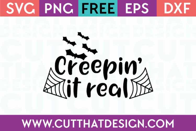 Free SVG Files Creepin it Real