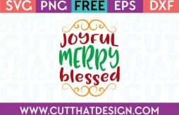 Free SVG Files Joyful Merry Blessed