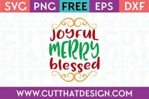 Joyful Merry Blessed
