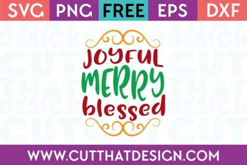 Free SVG Files Joyful Merry Blessed
