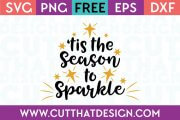 Free SVG Files Tis the Season to Sparkle