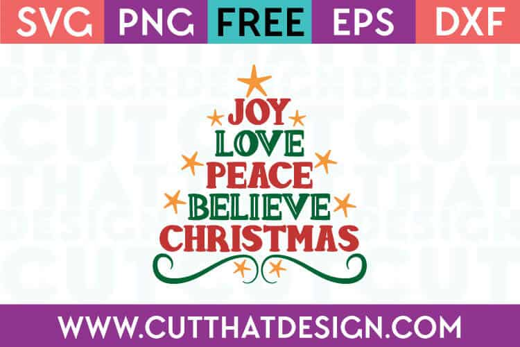 Free Cut Files Joy Love Peace Believe Christmas Tree