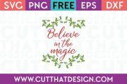 Free Cut Files Believe in the Magic