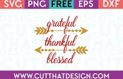 Free Cut Files Grateful Thankful Blessed