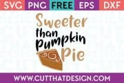 Free Cut Files Sweeter than Pumpkin Pie