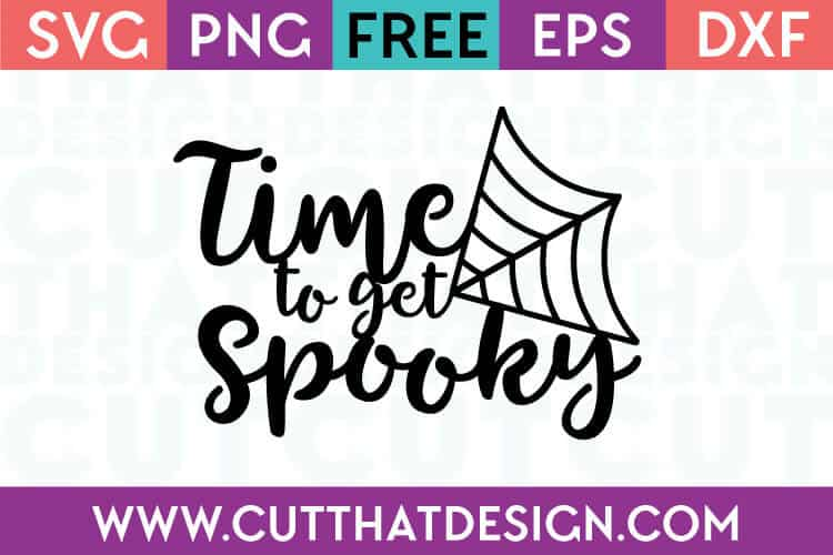 Free Cut Files Time to get Spooky