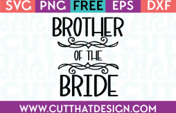 Free SVG Files Wedding Brother of the Bride
