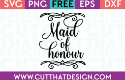 Free SVG Files Wedding Maid of Honour