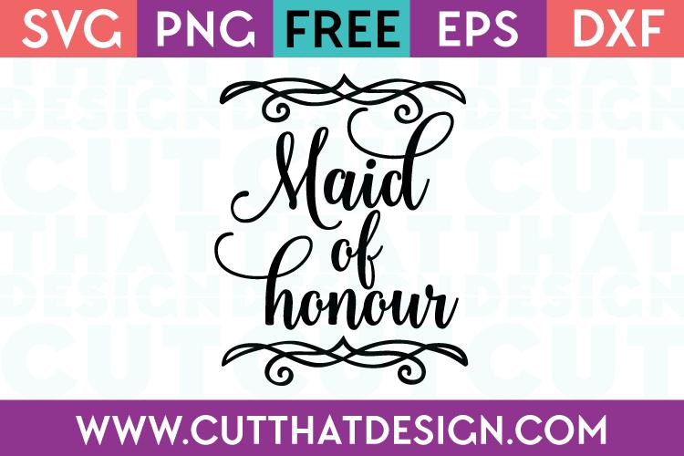 Free SVG Files Wedding Maid of Honour