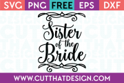 Free SVG Files Wedding Sister of the Bride