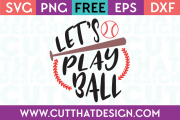 Free SVG Files Baseball Let's play Ball