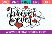 Free SVG Files Valentines Forever and Ever