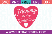 Free SVG Files Valentines Mommy is my Valentine