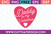 Free SVG Files Valentines Daddy is my Valentine