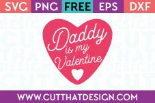 Free SVG Files Valentines Daddy is my Valentine