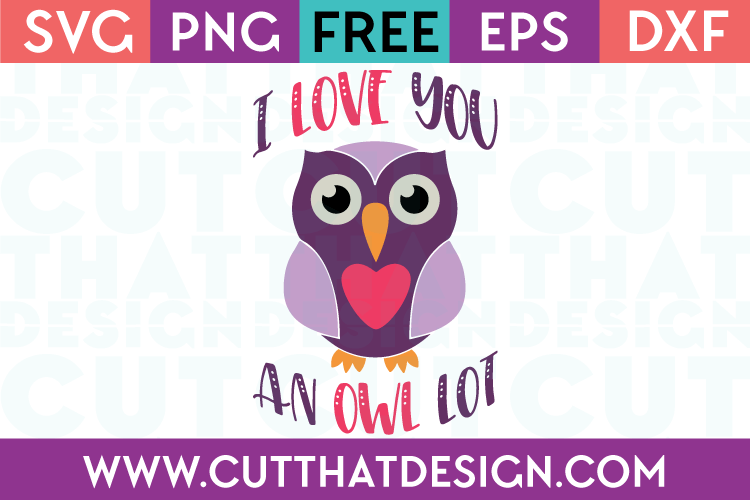 Free SVG Files Valentines I love you an owl Lot