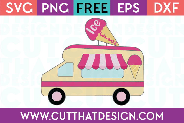 Free SVG Cut Files Ice Cream Truck