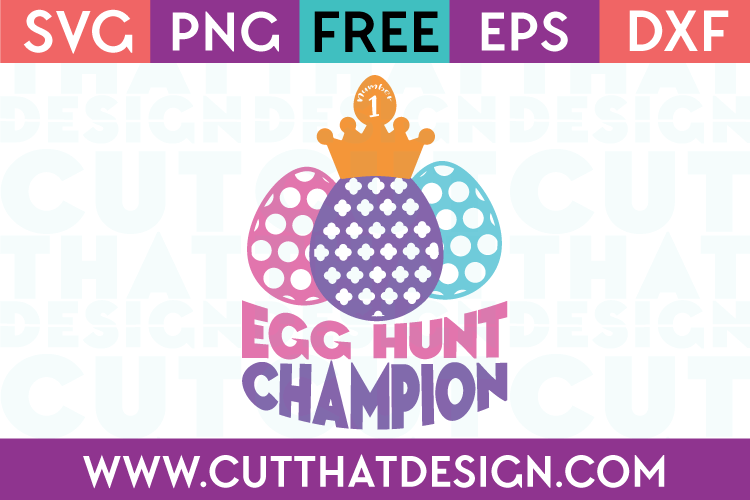 Egg Hunt Champion Free SVG File