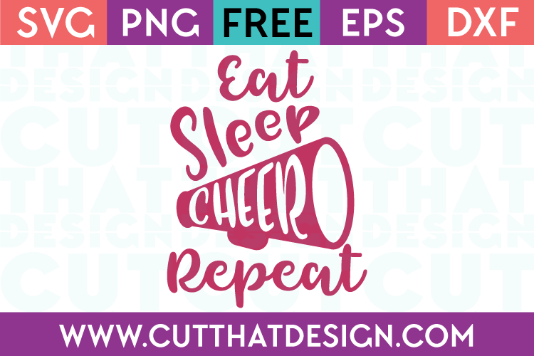 Free SVG Files Eat Sleep Cheer Repeat