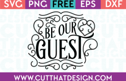Free SVG Be our Guest