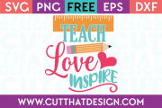 Free SVG Files Teach Love Inspire