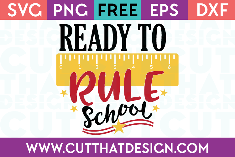 Free SVG Files Ready to Rule School